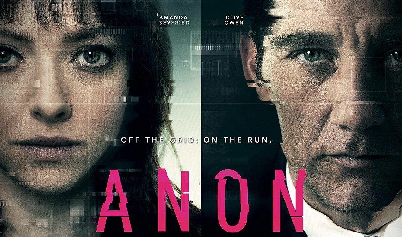 ANON (2018) // Güzel, Hoş, Yerinde // Film İncelemesi