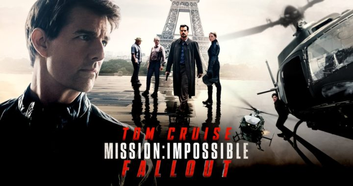 MISSION: IMPOSSIBLE – FALLOUT (2018) // Aksiyonu bol // Film İncelemesi