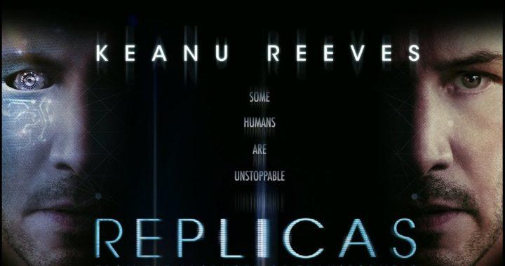REPLICAS // Film İncelemesi // Oluru Yüksek