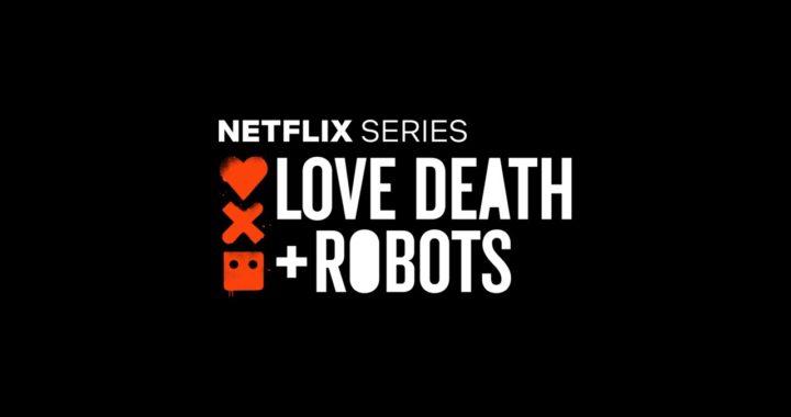 Love, Death & Robots // Animasyon Dizi İncelemesi // Farklı ve İlginç